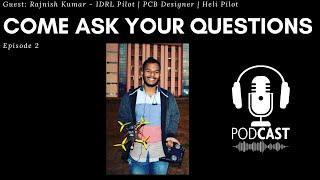 PlumPot Podcast #2 - Rajnish Kumar (PCB Designer and Drone racing Pilot)