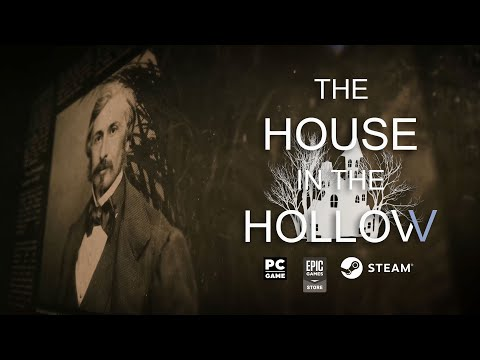 The House in the Hollow : The House In The Hollow - Official Story Trailer