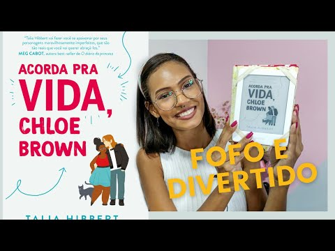 Autodescoberta e amor em ACORDA PRA VIDA, CLHOE BROWN | Miriã Mikaely
