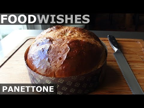 Panettone (Italian Christmas Bread) – Food Wishes