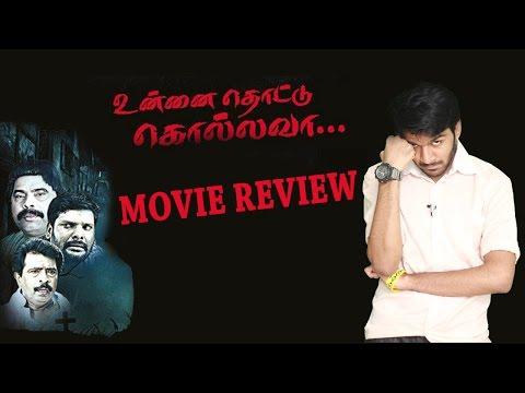 Unnai Thottu Kolla Vaa Movie Review