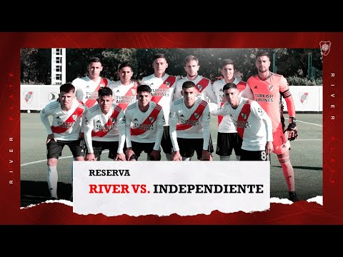 River vs. Independiente [Reserva - EN VIVO]