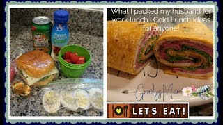 What I packed my Husband for Lunch | Cold Lunch Ideas on the go