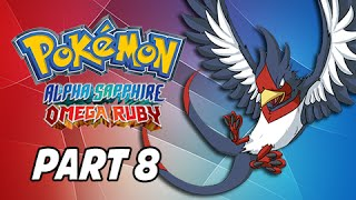 Swellow  - (Pokémon) - Pokemon Omega Ruby & Alpha Sapphire Walkthrough Part 8 - Swellow (3DS Gameplay Commentary)