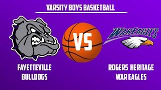 Varsity Boys Basketball | Rogers Heritage vs Fayetteville