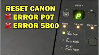 Reset Printer Canon Mp287 Error P07 5b00