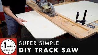 Super Simple Track Saw