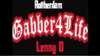 Dj Lenny D. – Gabber Panic – Rottherdam 1995