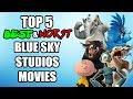 Jambareeqi 39 s Top 5 Best Worst Blue Sky Studios Movies
