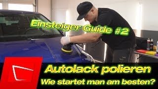 Einsteiger Guide Auto polieren Welche(s) Politur und Polierpad nutzen? Wie mit polieren beginnen? #2