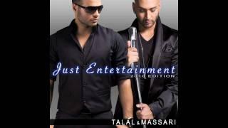 TALAL & MASSARI: Just Entertainment - 2010 Edition تحميل MP3