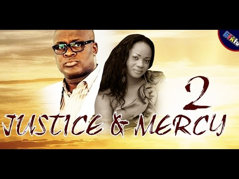 JUSTICE & MERCY 2 - NOLLYWOOD MOVIE