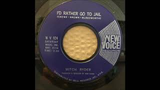 MITCH RYDER ♪JOY♪I'D RATHER GO TO JAIL♪