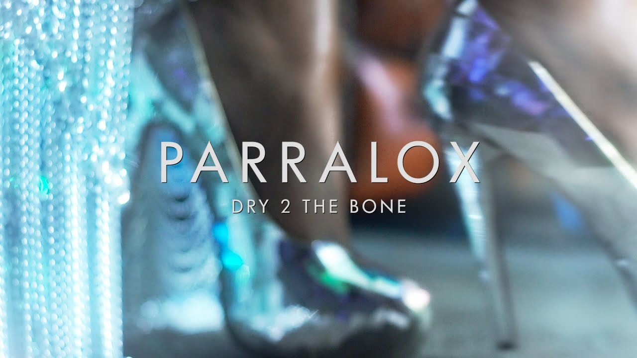 Parralox - Dry 2 The Bone (Music Video)