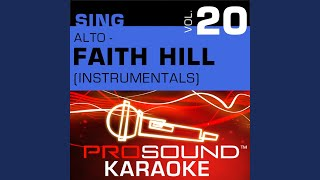 It Will Be Me (Karaoke Instrumental Track) (In the Style of Faith Hill)