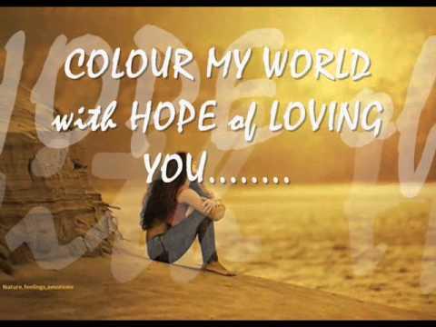 Colour My World by Chicago (lyrics 7-20-14)