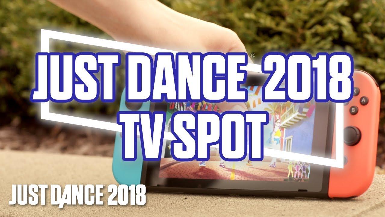 Just Dance 2018 n'importe quand, n'importe où – Publicité télévisée de la version Nintendo Switch