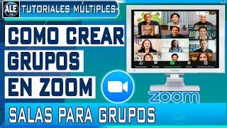 Crear Grupos en Zoom