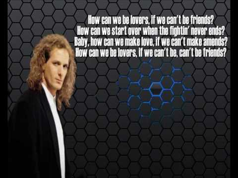 Michael Bolton  + How Can We Be Lovers  + Lyrics