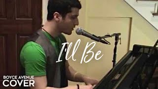 I'll Be - Edwin McCain (Boyce Avenue piano acoustic cover) on Spotify & Apple