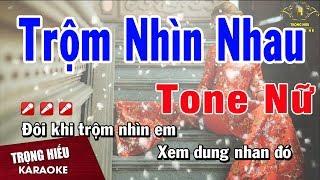 karaoke-trom-nhin-nhau-tone-nu-nhac-song-trong-hieu