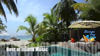 Island & Island Music: 1 Hour of the Best Island Music Playlist 2015 and 2016