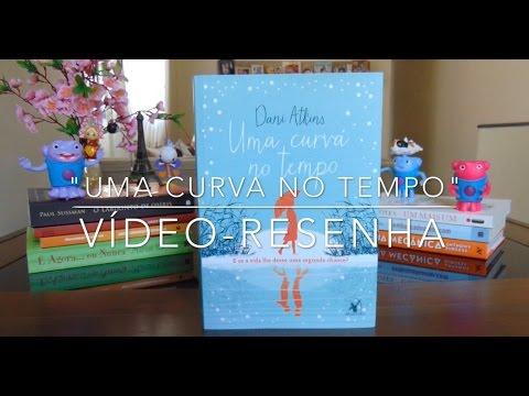 Uma curva no tempo | Vídeo-Resenha | Um Livro Que Li...