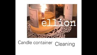 Candle Container Cleaning Tutorial