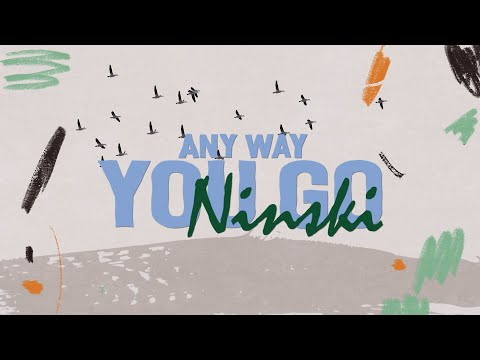 Trendsetter: Ninski – Any Way You Go