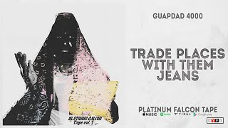 New Song: Guapdad 4000 | Trade Places with Them Jeans