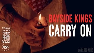 BAYSIDE KINGS - CARRY ON
