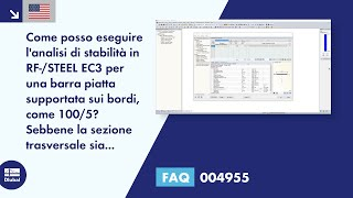 [EN] FAQ 004955 | Come posso eseguire l'analisi di stabilità in RF-/STEEL EC3 per una barra piatta supportata sui bordi, come 100/5? Sebbene la sezione trasversale sia ruotata di 90 ° in RFEM/RSTAB, viene visualizzata come piatta in RF-/STEEL EC3.