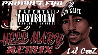 2Pac - Hail Mary (REMIX)