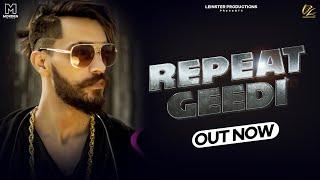 Repeat Gedi  Pretty Bhullar Ft. Star Boy LOC   G Skillz   Leinster Production   Latest Punjabi Songs