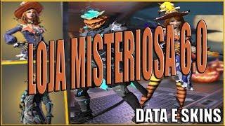 Loja Misteriosa 6.0 Veja as Skins e a Data