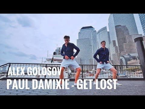 Paul Damixie - Get Lost | Alexey Golosov Choreography