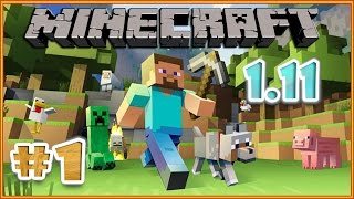 Minecraft 1.11 выживание #1 / Майнкрафт прохождение