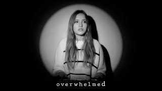 Overwhelmed - Royal & the Serpent (Cover)