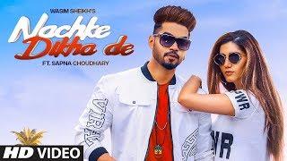 gratis download video - Nachke Dikha De: Wasim Sheikh (Sheikh Star) ft. Sapna Choudhary | Azim sheikh | Mista Baaz