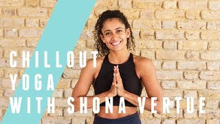 15 Minute Chillout Yoga Session With Shona Vertue | The Body Coach TV by The Body Coach TV