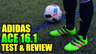 Ilaripro - adidas ACE 16.1 Test & Review