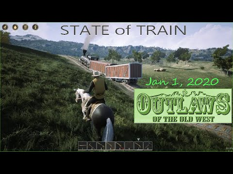 Outlaws of the Old West - State of Train Jan 1 2020