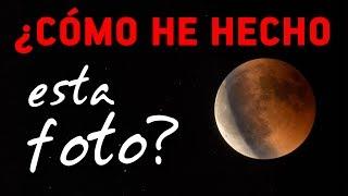 ¿CÓMO HE HECHO esta foto? - 📸 HDR Lunar 🌒