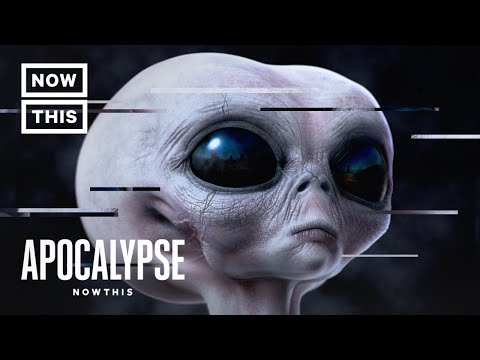 Will the World End in an Alien Invasion? | Apocalypse NowThis (Episode 5) | NowThis