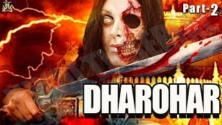 """DHAROHAR""- PART-2- (Aap Beeti)- Superhit Hindi Thriller Serial - Hindi Tv Serial -B.R Chopra"