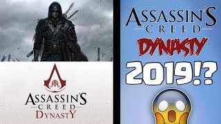 ASSASSIN'S CREED DYNASTY NEL 2019!?