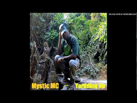 MYSTIC MC - Yardding Up