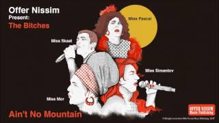 Ain't No Mountain (Audio) - Offer Nissim  (Video)