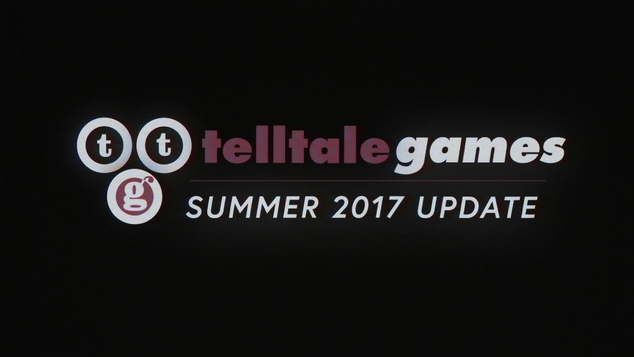 Telltale Games: Summer 2017 Update