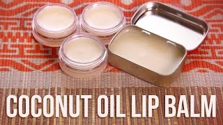 How To Make Your Own Coconut Oil Lip Balm thumbnail